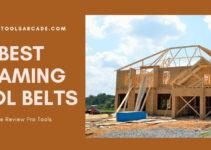 Best Framing Tool Belt 2020