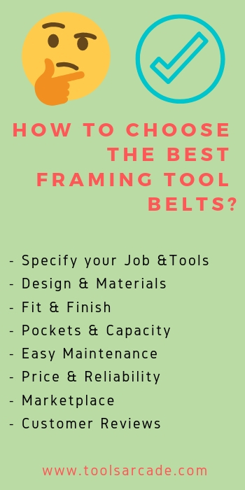 The Best Framing Tool Belts- How to choose